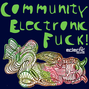 Community Electronic – Fuck