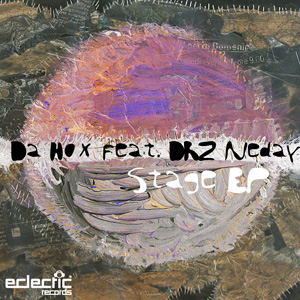Da Hox feat. DRZ Neday – Stage EP
