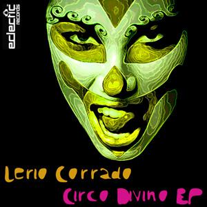 Lerio Corrado – Circo Divino EP