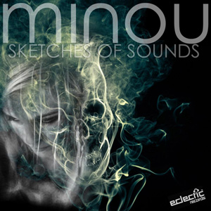 Minou – Sketches Of Sounds