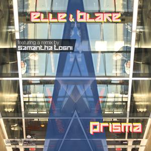 Elle & Blake – Prisma – feat. a remix by Samantha Togni